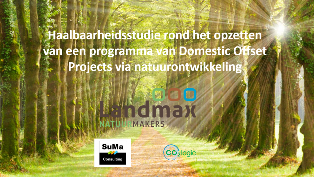 Haalbaarheidsstudie naar het opzetten van een programma voor Domestic Offset Projects via natuurontwikkeling